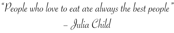 Julia Child Quote - 2Teaspoons